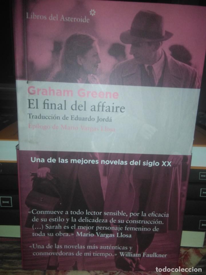 GRAHAM GREENE.EL FINAL DEL AFFAIRE.LIBROS DEL ASTEROIDE (Libros Nuevos - Literatura - Narrativa - Clásicos Universales)