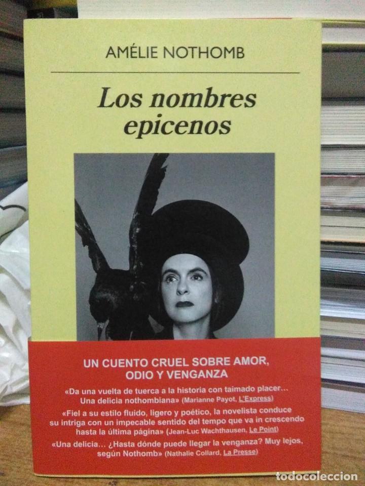 AMELIE NOTHOMB.LOS NOMBRES EPICENOS.ANAGRAMA (Libros Nuevos - Literatura - Narrativa - Clásicos Universales)