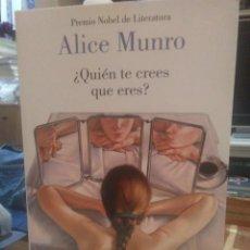Libros: ALICE MUNRO.¿QUIÉN TE CREES QUE ERES?.LUMEN. Lote 218311583