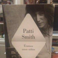 Libros: PATTI SMITH.ÉRAMOS UNOS NIÑOS.LUMEN. Lote 218316642