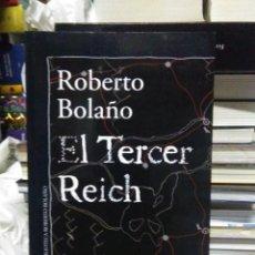 Libros: ROBERTO BOLAÑO.EL TERCER REIVH.ALFAGUARA. Lote 218318922