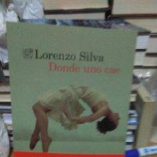 Livros: LORENZO SILVA.DÓNDE UNO CAE.DESTINO. Lote 218320481