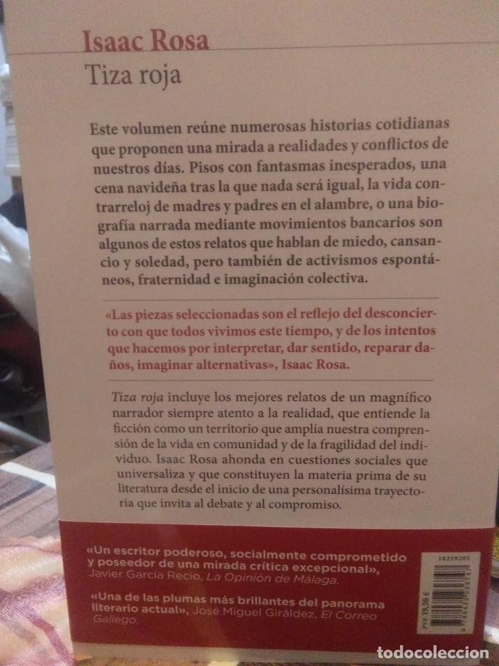 Libros: Isaac Rosa.Tiza roja.SEIX&BARRAL - Foto 2 - 218543366