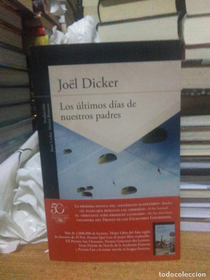 JOEL DICKER.LOS ÚLTIMOS DIAS DE NUESTROS PADRES.ALFAGUARA (Libros Nuevos - Literatura - Narrativa - Clásicos Universales)
