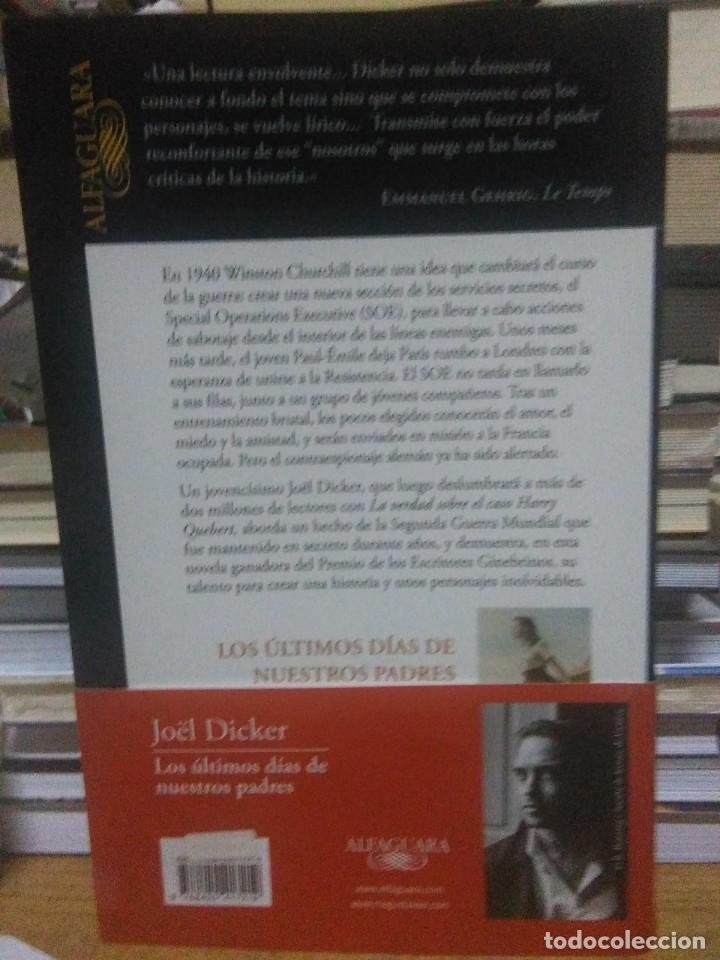 Libros: Joel Dicker.Los últimos dias de nuestros padres.ALFAGUARA - Foto 2 - 218544627