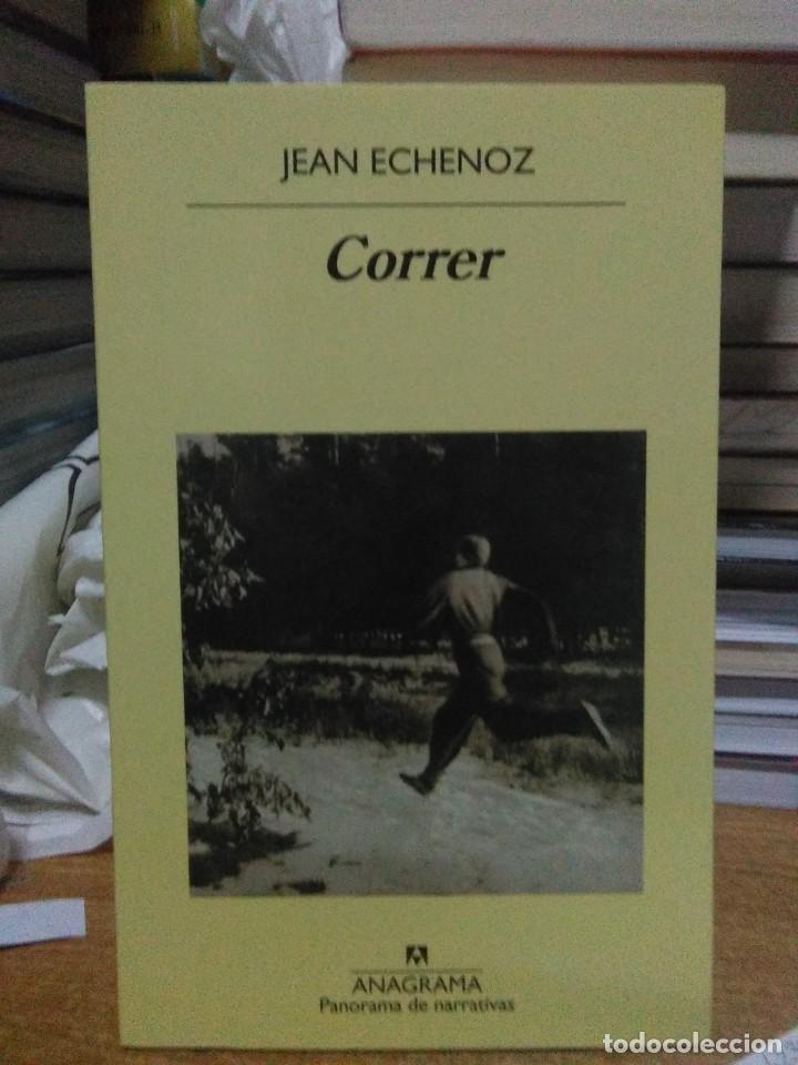JEAN ECHENOZ.CORRER.ANAGRAMA (Libros Nuevos - Literatura - Narrativa - Clásicos Universales)