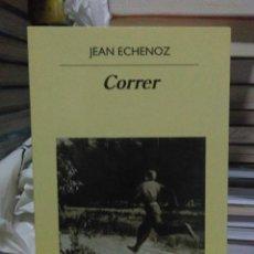 Libros: JEAN ECHENOZ.CORRER.ANAGRAMA. Lote 218547387
