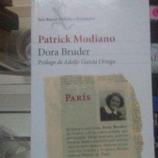 Libros: PATRICK MODIANO.DORA BRUDER.SEIX BARRAL. Lote 218908581