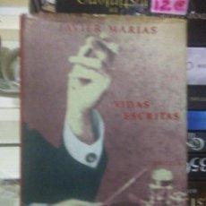 Libros: JAVIER MARÍAS.VIDAS ESCRITAS.SIRUELA(DESCATALOGADO). Lote 218916007