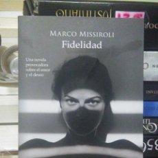 Libros: MARCO MISSIROLI.FIDELIDAD.DUOMO. Lote 218922215