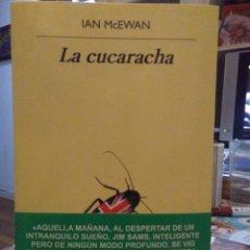 Libros: IAN MCEWAN. LA CUCARACHA .ANAGRAMA. Lote 245501140