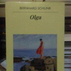 Libros: BERNHARD SCHLINK.OLGA.ANAGRAMA. Lote 219337016