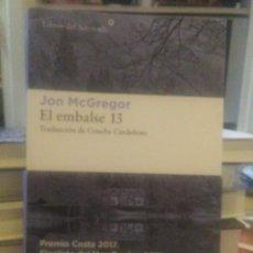 Libros: JOHN MCGREGOR.EL EMBALSE 13.LIBROS DEL ASTEROIDE. Lote 219919940
