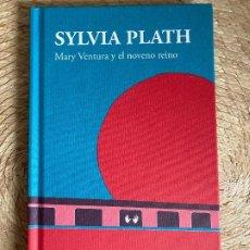 Libros: MARY VENTURA Y EL NOVENO REINO - SYLVIA PLATH. Lote 221392935