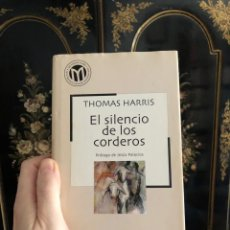 Libros: EL SILENCIO DE LOS CORDEROS THOMAS HARRIS HANNIBAL LECTER. Lote 221446246