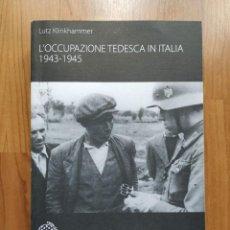 Libros: L'OCCUPAZIONE TEDESCA IN ITALIA, LUTZ KLINKHAMMER. Lote 221665992