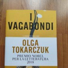 Libros: I VAGABONDI, OLGA TOKARCZUK LIBRO EN ITALIANO. Lote 221667336