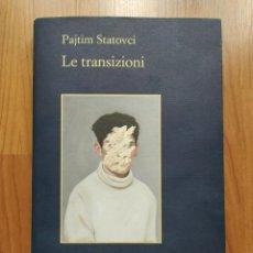 Libros: PAJTIM STATOVCI LE TRANSIZIONI, LIBRO EN ITALIANO. Lote 221667813