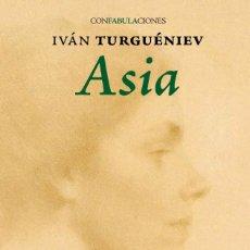 Libros: ASIA - IVAN TURGENIEV- LIBRO NUEVO- GASTOS DE ENVIO GRATIS. Lote 222326511