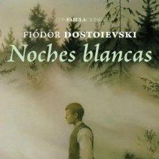 Libros: NOCHES BLANCAS AUTOR: ( FIÓDOR DOSTOIEVSKI ). Lote 222346535