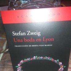 Libros: STEFAN ZWEIG.UNA BODA EN LYON.ACANTILADO. Lote 222398275