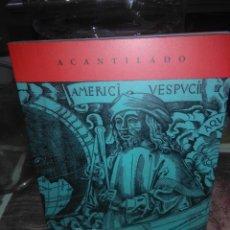 Libros: STEFAN ZWEIG.AMERICO VESPUCIO(RELATO DE UN ERROR HISTÓRICO).ACANTILADO. Lote 222398707