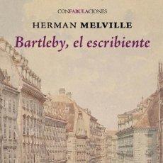 Libros: BARTLEBY, EL ESCRIBIENTE AUTOR: ( HERMAN MELVILLE ) - SIN GASTOS DE ENVIO. Lote 222408306