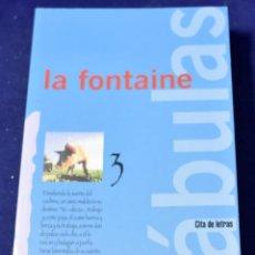 Libros: FÁBULAS (CITA DE LETRAS) - LA FONTAINE, JEAN DE. Lote 222500428