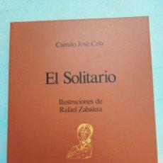 Libros: EL SOLITARIO, ILUSTRACIONES DE RAFAEL ZABALETA, CAMILO JOSÉ CELA. Lote 222937196