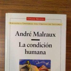 Livros: LA CONDICIÓN HUMANA - ANDRÉ MALRAUX OPERA MUNDI BIBLIOTECA UNIVERSAL. NUEVO A ESTRENAR. Lote 224159190