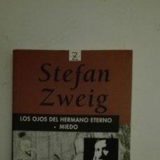 Libros: LOS OJOS DEL HERMANO ETERNO / MIEDO. Lote 226147560