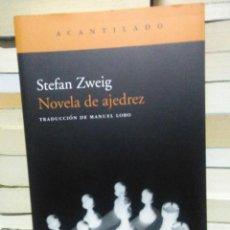 Libros: STEFAN ZWEIG.NOVELA DE AJEDREZ.EDITORIAL ACANTILADO. Lote 226290900