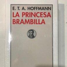Libros: LA PRINCESA BRAMBILLA.E.T.A. HOFFMANN -NUEVO. Lote 227095930
