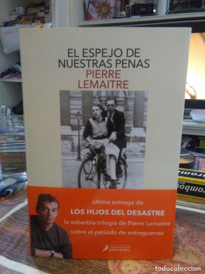 PIERRE LEMAITRE.EL ESPEJO DE NUESTRAS PENAS.SALAMANDRA (Libros Nuevos - Literatura - Narrativa - Clásicos Universales)
