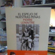 Libros: PIERRE LEMAITRE.EL ESPEJO DE NUESTRAS PENAS.SALAMANDRA. Lote 228357665