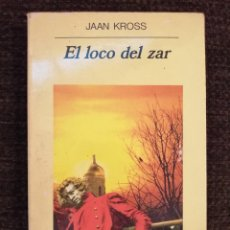 Livres: EL LOCO DEL ZAR - JAAN KROSS - ANAGRAMA. Lote 232338945