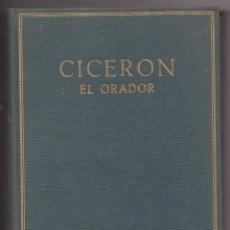Livros: LIBRO BILINGÜE CICERON EL ORADOR NUEVO. Lote 233716720