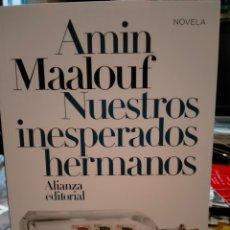 Libros: AMIN MAALOUF. NUESTROS INESPERADOS HERMANOS.ALIANZA EDITORIAL. Lote 236838490
