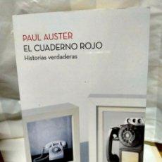 Livros: PAUL AUSTER. EL CUADERNO ROJO .(HISTORIAS VERDADERAS). BOOKET. Lote 238509300
