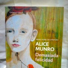 Libri: ALICE MUNRO. DEMASIADA FELICIDAD .BOOKET. Lote 238513175