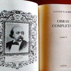 Libros: FLAUBERT: OBRAS COMPLETAS II - AGUILAR - NUEVO. Lote 240486720