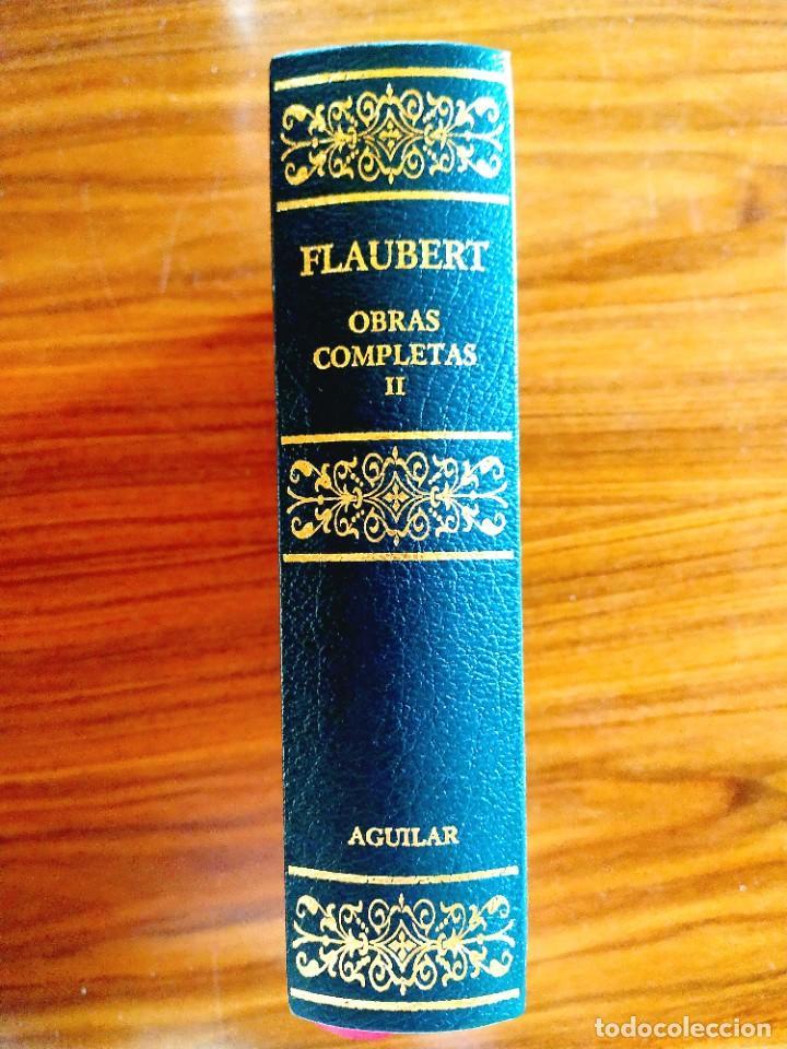 Libros: FLAUBERT: OBRAS COMPLETAS II - AGUILAR - NUEVO - Foto 2 - 240486720