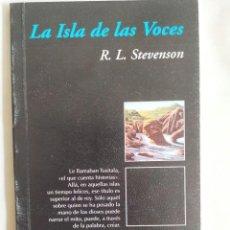 Libros: STEVENSON: LA ISLA DE LAS VOCES. Lote 242185085