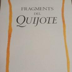 Libros: FRAGMENTS DEL QUIJOTE. Lote 242304160