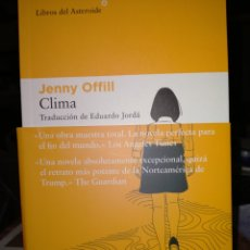 Livres: JENNY OFFILL.CLIMA. LIBROS DEL ASTEROIDE. Lote 242424490