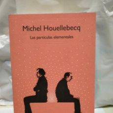 Libri: MICHEL HOUELLEBECQ. LAS PARTÍCULAS ELEMENTALES. 50 ANAGRAMA. Lote 243261560