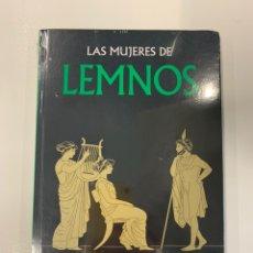 Livres: LAS MUJERES DE LEMNOS COLECCIÓN MITOLOGÍA GREDOS VOLUMEN 52. Lote 243334750
