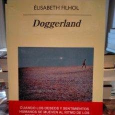 Libros: ÉLISABETH FILHOL. DOGGERLAND .ANAGRAMA. Lote 243686400