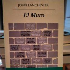 Libros: JOHN LANCHESTER. EL MURO . ANAGRAMA. Lote 243686925
