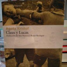 Livres: AGOTA KRISTOF.CLAUS Y LUCAS .LIBROS DEL ASTEROIDE. Lote 243688040